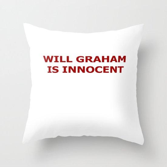 Will Graham Is Innocent Throw Pillow