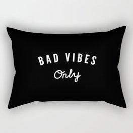 Bad Vibes Only Rectangular Pillow