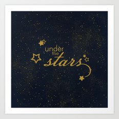 Under the stars- sparkling night typography Art Print