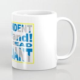 Independent Scotland Pure, Dead, Brilliant Coffee Mug