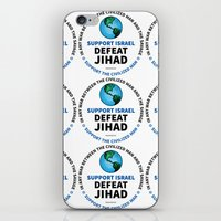 israel iPhone & iPod Skins featuring Support Israel, Defeat Jihad by politics
