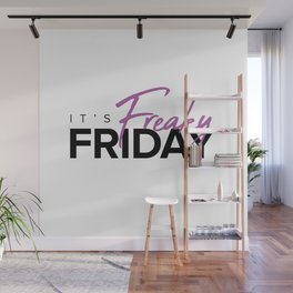 It's Freaky Friday Wall Mural