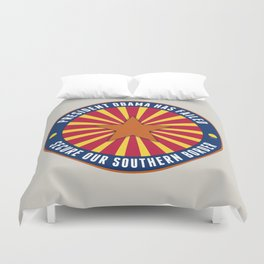 Secure Our Southern Border Duvet Cover