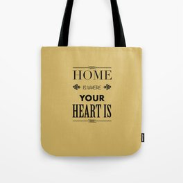 Home is Where - Typography brown Tote Bag