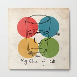 This is my glass of Dali Metal Print