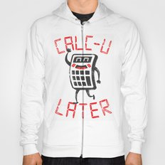 calc+u-later  Hoody