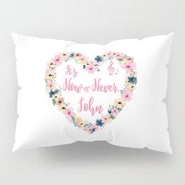 John - It's Now Or Never Pillow Sham
