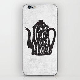 Make Tea Not War iPhone Skin