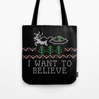 i want to believe Tote Bags featuring I Want to Believe by Jessa