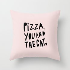 Pizza, you and the cat - pink and black - typography Throw Pillow