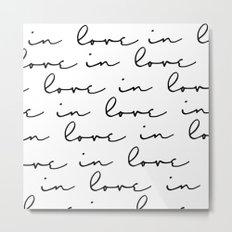 in love Metal Print