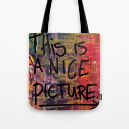 Nice Picture Tote Bag