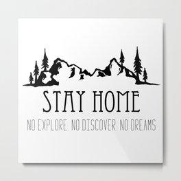 Stay Home Metal Print