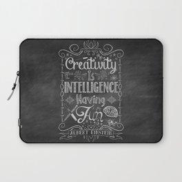 Creativity is Intelligence Having Fun Laptop Sleeve