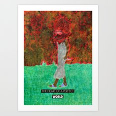 The heart of a perfect world Art Print