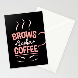 Eyelash Artist Make Up Artist Brows Lashes Coffee Lover  Stationery Cards