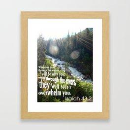Isaiah 43:2 Framed Art Print