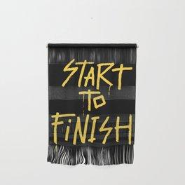 Start To Finish Wall Hanging
