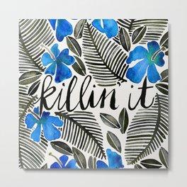 Killin' It – Tropical Blue Metal Print