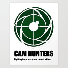 One cam at a time. Art Print