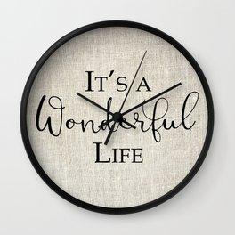 It's a Wonderful life on linen Wall Clock