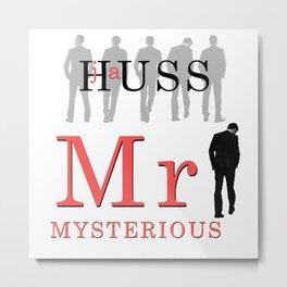 Mr. Mysterious by JA Huss Metal Print