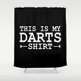 Funny Darts This Is My Darts Shirt  Shower Curtain
