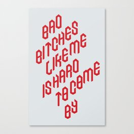 Bad Bitches Canvas Print