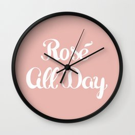 Rosé All Day Wall Clock