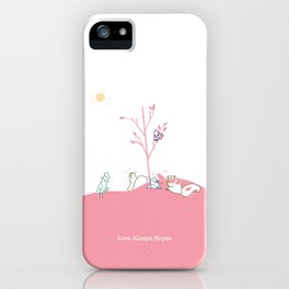 Love Always Hopes iPhone Case
