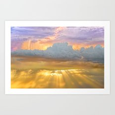 Don't Be Afraid of the Clouds...They're Filtering Out the Gold Art Print