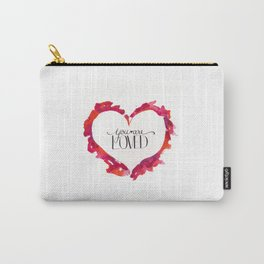 You Are Loved Carry-All Pouch