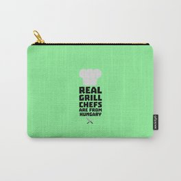 Real Grill Chefs are from Hungary T-Shirt Carry-All Pouch