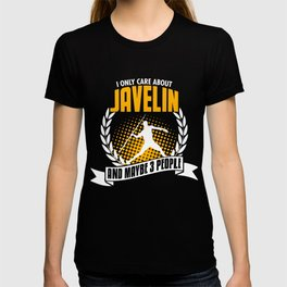 I Only Care About Javelin T-shirt