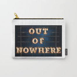 Out of Nowhere - Hotel Carry-All Pouch