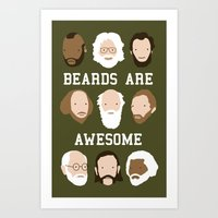 Beards Are Awesome Art Print