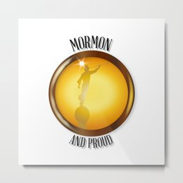 Mormon And Proud Button Metal Print