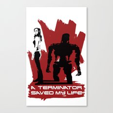 A Terminator Saved My Life Canvas Print