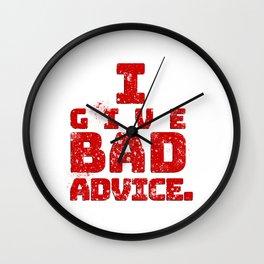 Bad Advice. Wall Clock