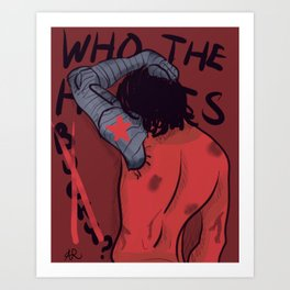 Who The Hell Is Bucky? Art Print