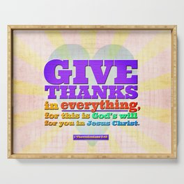 Give Thanks in Everything! Serving Tray