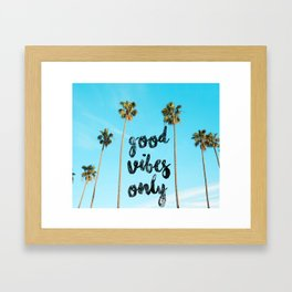 Good LA Vibes Only #society6 #lifestyle Framed Art Print