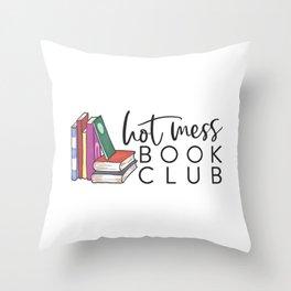 Hot Mess Book Club Throw Pillow