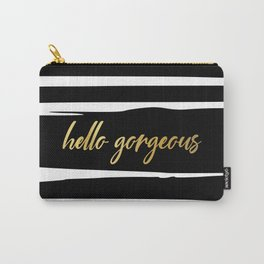 Hello Gorgeous, Cute, Meme, Fun Bathroom Art, Black and White Striped with Gold. Carry-All Pouch