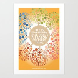 Life is Governed by Cycle Art Print