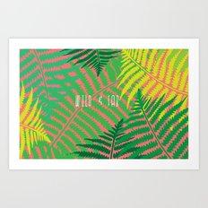 WILD & FAB Art Print