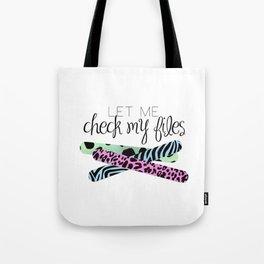 Let Me Check My Files Tote Bag