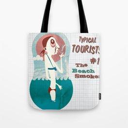 Typical Tourists - Beach Smoker Tote Bag