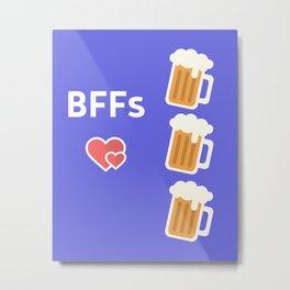 bffs beer love Metal Print