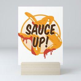 Sauce Up Mini Art Print